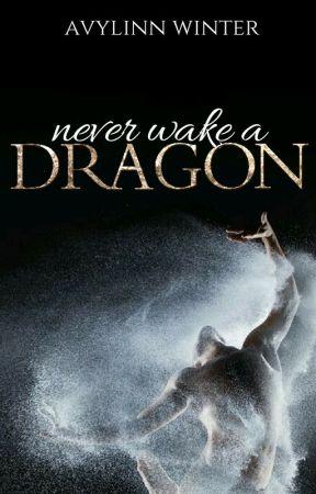 Never wake a Dragon by Avylinn