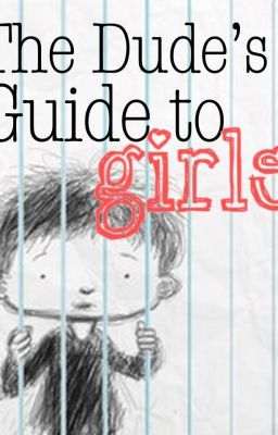 The Dude's Guide to Girls