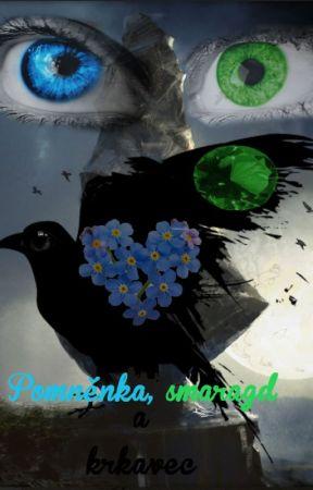 Pomněnka, smaragd a krkavec ✔ by KristinOakenshield