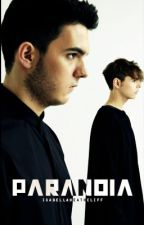 Paranoia by IsabellaHeathcliff