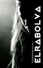 Elrabolva by just_a_sociopat
