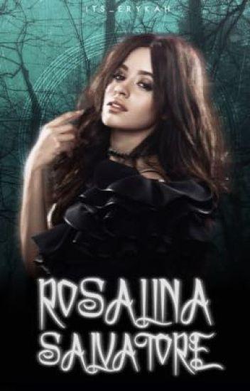 Rosalina Salvatore》 Elijah Mikaelson [AU] [UNDER MASSIVE EDITING]