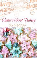 Santa's Secret Bakery by NazMel258