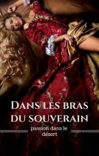 Dans les bras du souverain by Lamiss141