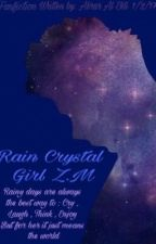 || RAIN CRYSTAL GIRL Z.M || موقوفه مؤقتاً by v_the_angel