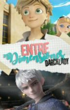 Entre Dimensiones [Adrien Agreste x_______xJack Frost] by --Larry--love