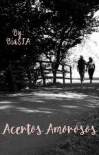Acertos Amorosos by BiaSFA