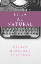ELLA AL NATURAL by EllaAlNatural