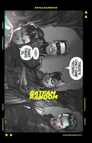 𝐛𝐚𝐭𝐟𝐚𝐦 𝐫𝐚𝐧𝐝𝐨𝐦 ➳ [DC Comics]