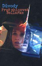 Důvody proč shipovat Bellarke by WorldByTery