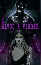 Život s vrahem 🔪  by AdlkaTilleov