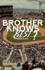 Does Brother Really Know Best? by Daniela9503