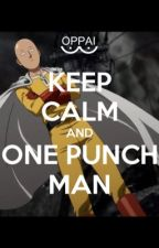 One Punch Man Scenarios  by zombielover8469