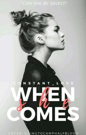 When She Comes by ConSTant_LOve