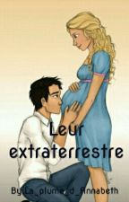 Leur extraterrestre  by La_plume_d_Annabeth