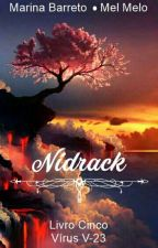 Nídrack - Livro Cinco by MarisBarreto