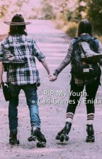 RIP My Youth. » Carl Grimes y Enid.« by eggosnacon