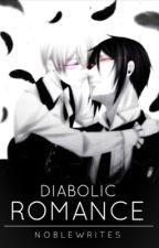 Diabolic Romance by NobleWrites