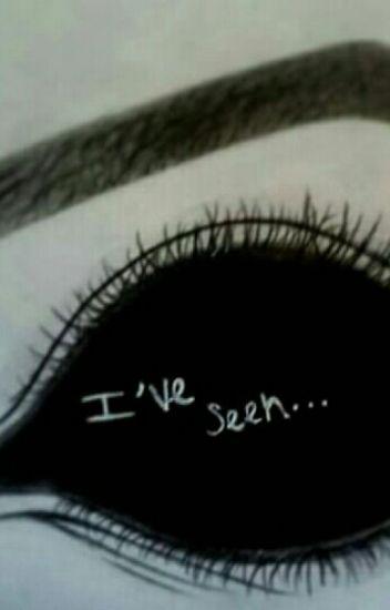 I've Seen.