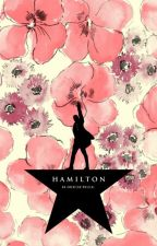 ♥♥Hamilton One-Shots♥♥ by Faces_Of_The_Fallen