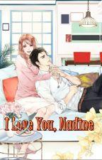 I Love You Nadine (Slow update) by RositaAmalani