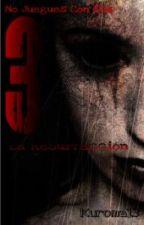 No Juegues Con Ella 3: La Masacre De Mary  by Kuroma13