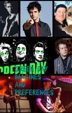 •Green Day Imagines And Preferences•  by BrokenRebelLie