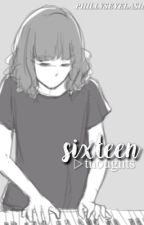 sixteen ☾ thoughts by phillyseyelash