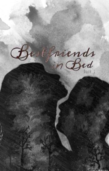 BESTFRIENDS In Bed (COMPLETE)