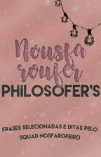 Nousfaroufer Philosofer's | ✔ by gsoline