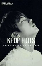 ✘ Kpop || Edits ✘ by Kahlanna