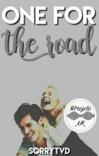 One for the road | Projeto AM by sorrytvd