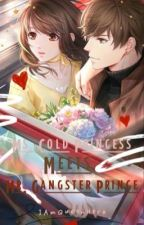 Ms. Cold Princess Meets Mr. Gangster Prince  by RedExile