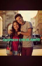 Tropiezo con el amor by rochiio__10122004