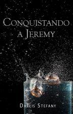 Conquistando a Jeremy (BG.5 Libro #3.5) by darlis_steff
