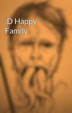 :D Happy Family by kimbibee