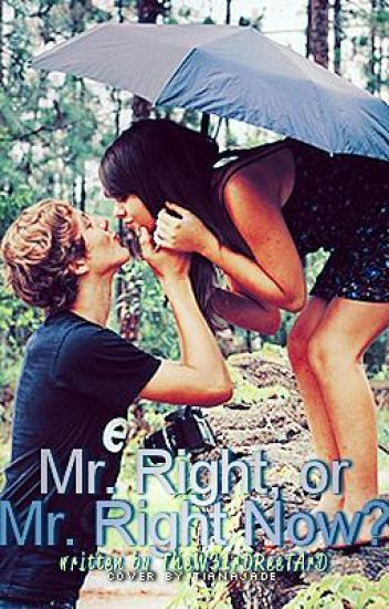 Mr. Right, Or Mr. Right Now