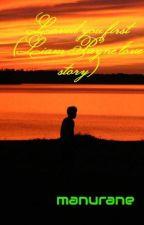 Loved you first (Liam Payne love story) by manurane