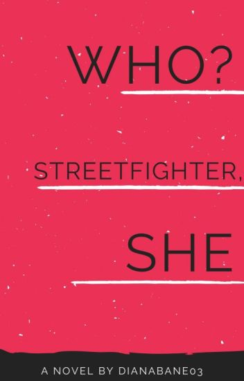 The Good Girl Is A Streetfighter