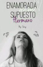 Enamorada De Mi Supuesto Hermano by 23032004b