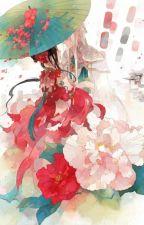 (NP, H) Diện than nữ hoàng khuynh thiên hạ - Đạm Nguyệt by Poisonic