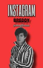 INSTAGRAM || Breddy Meyva [Editando] by AlonFtJiMin0