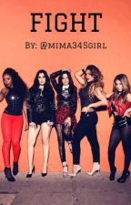 FIGHT (5H Fanfic) by LaurJaurFan4Ever