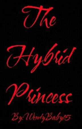 The Hybrid Princess by MadisonBenavidez