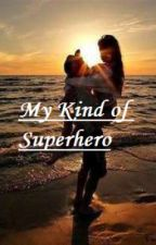 My Kind of Superhero by ExoticBooks