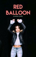 **DISCONTINUED** Red Balloon (5H Ageplay) by cosmic-joke