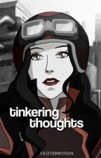 tinkering thoughts ❪ individual roleplay ❫ by fighterwithin