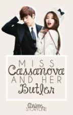 Miss Cassanova and her Butler (DISCONTINUED) by Anime_