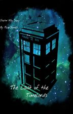 The Last if the Timelords (Under Editing) (Sequel To Children Of Time) (#3) by ram_boy