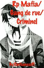 Rp Yakuzas/Gangs de rue/Criminels by RinNanase31